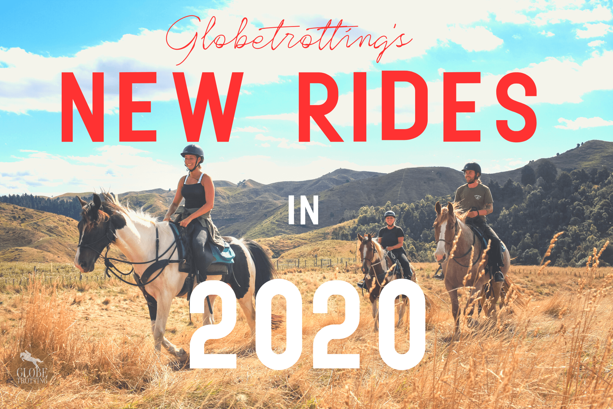 Globetrotting's new rides in 2020