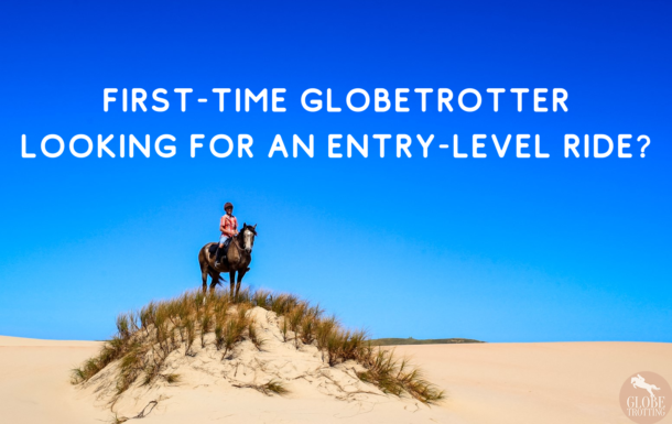 Best entry-level rides for first-time globetrotters - Globetrotting horse riding holidays