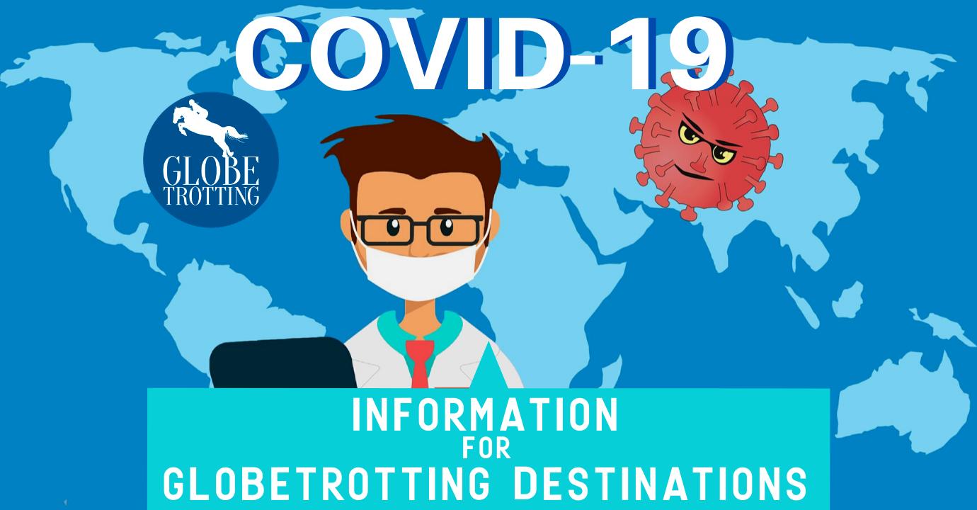 COVID-19 information for Globetrotting destinations - Globetrotting horse riding holidays