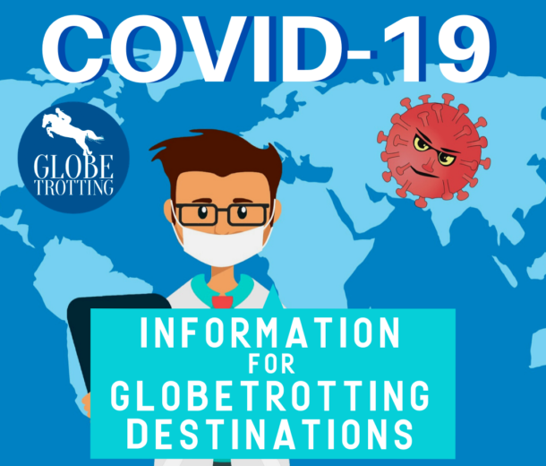 COVID-19 information for Globetrotting destinations - Globetrotting horse riding holidays