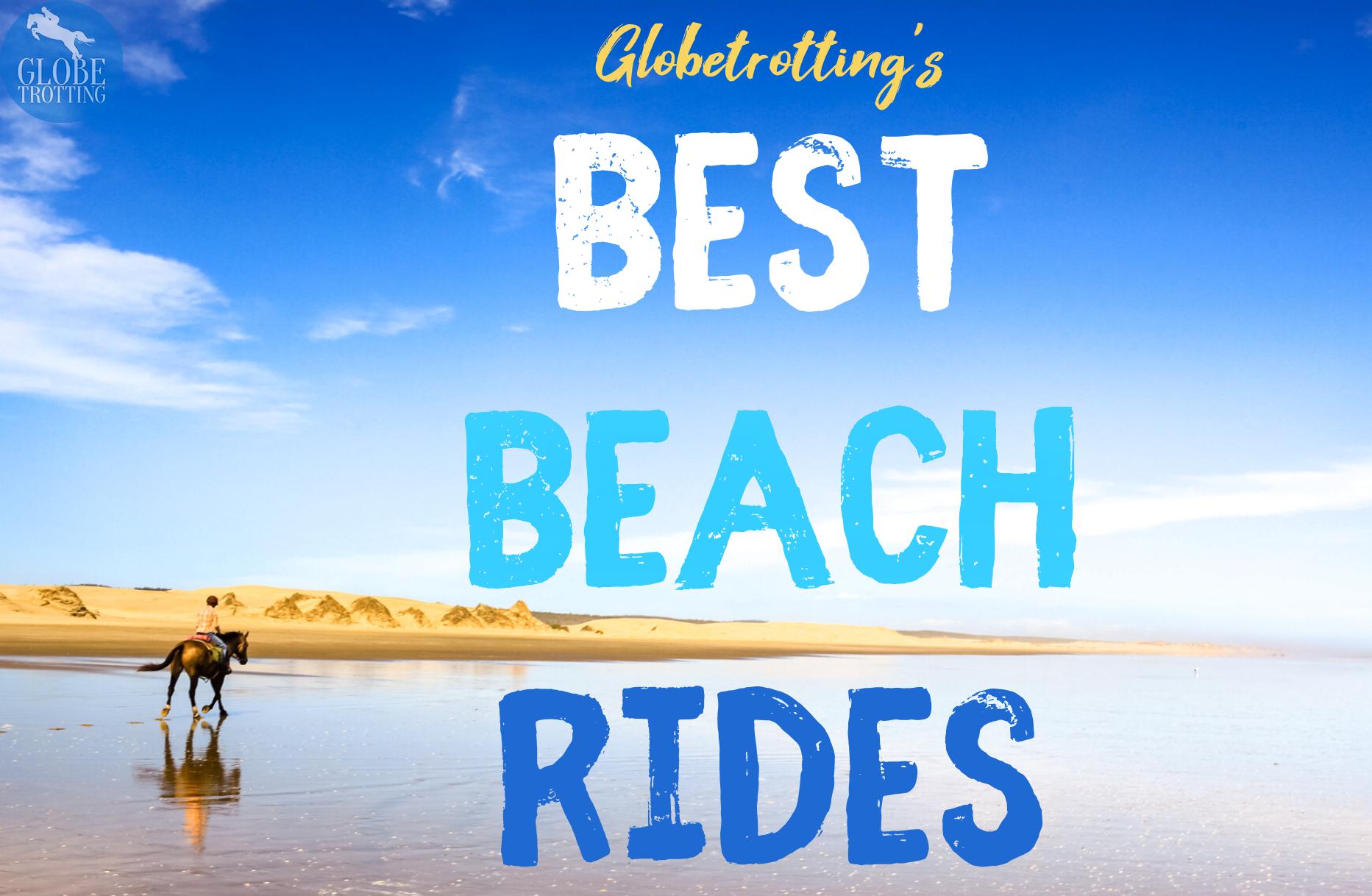 Globetrotting's Best Beach Rides - Globetrotting horse riding holidays