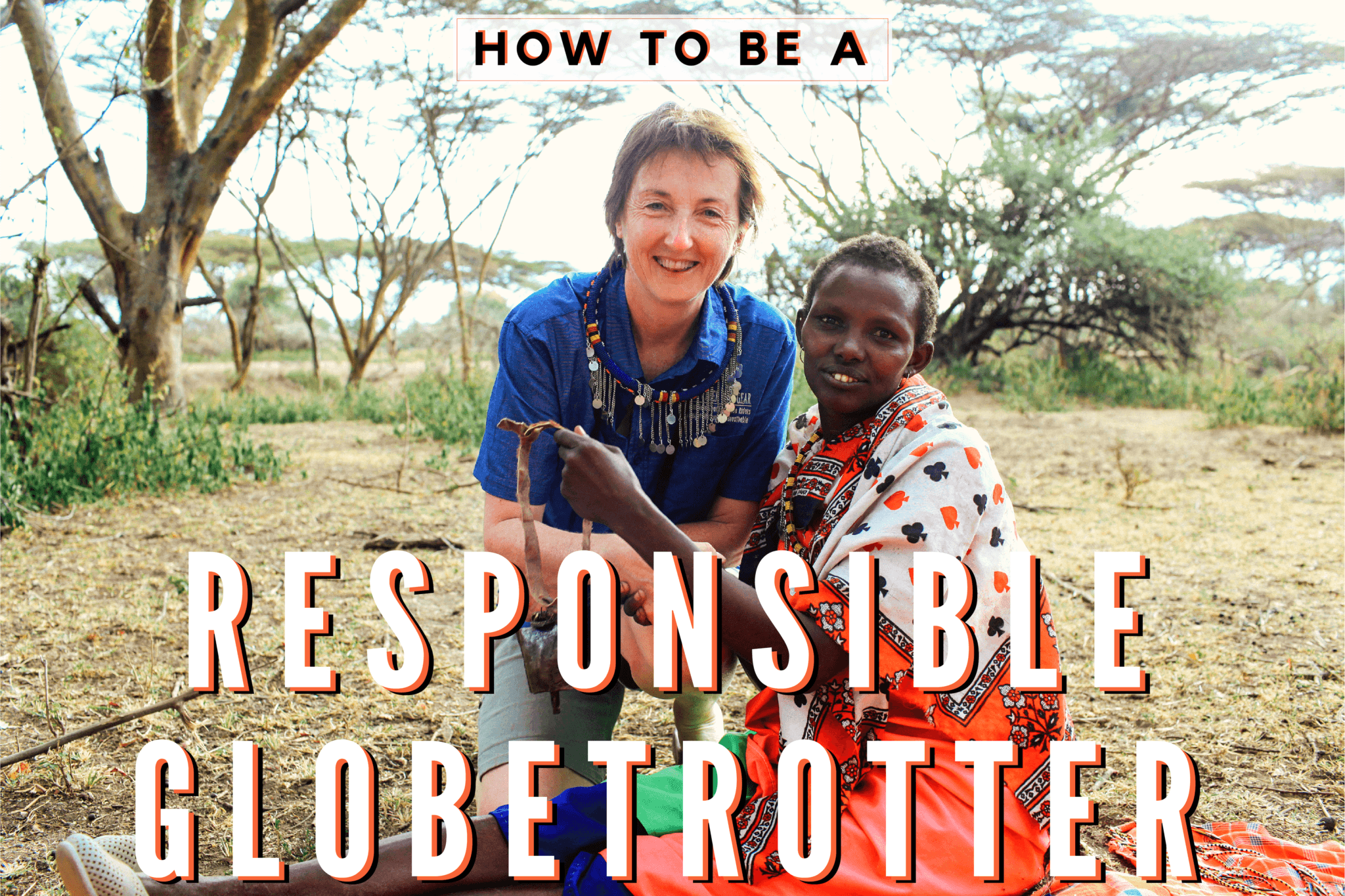 how to be a responsible globetrotter - Globetrotting horse riding holidays