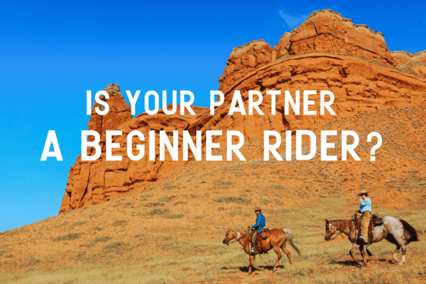 Is your partner a beginner rider? - Globetrotting horse riding holidays